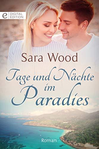 Tage und Nächte im Paradies (Digital Edition)