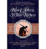 [ BLACK SWAN, WHITE RAVEN ] BY Datlow, Ellen ( Author ) May - 2008 [ Paperback ]