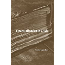 Financialisation in Crisis (Historical Materialism Books (Haymarket Books))