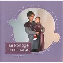 Le Portage en écharpe : Avec une écharpe de portage en coton bio de 3,60 m