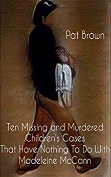 The other Maddies:  the missing child cases that changed the world 41NoIEGix0L._SY346_