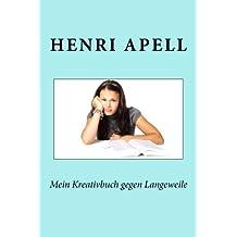 Mein Kreativbuch gegen Langeweile