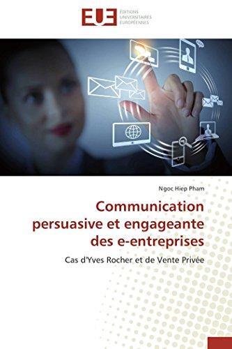Price comparison product image Communication persuasive et engageante des e-entreprises: Cas d'Yves Rocher et de Vente Privée (Omn.Univ.Europ.)