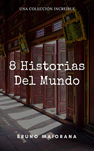 8 Historias del mundo (Stories from abroad nº 3) (Spanish Edition)