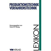 Lexikon Produktionstechnik Verfahrenstechnik (VDI-Buch)