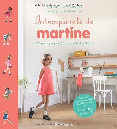 Intemporels Martine par Le Provost, Astrid