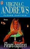 fleurs captives tome 1