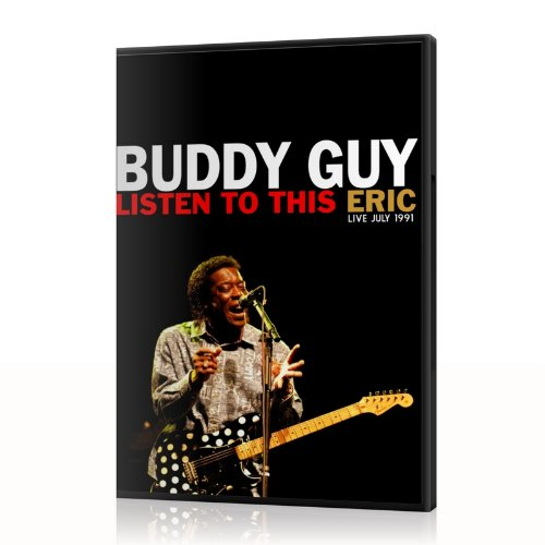 buddy-guy-listen-to-this-eric