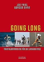 Going Long - Triathlontraining für die Langdistanz