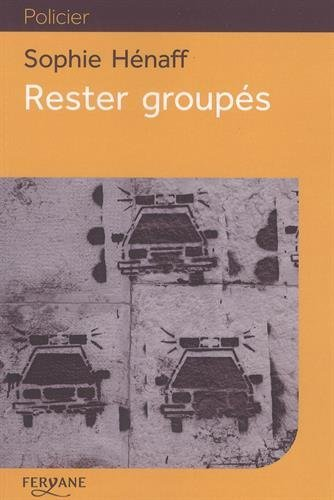 "<a href=""/node/31162"">Rester groupés</a>"