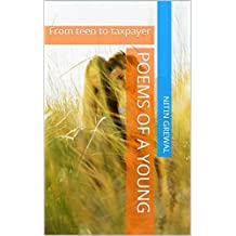 Poems of a young: From teen to taxpayer (Hindi Edition)