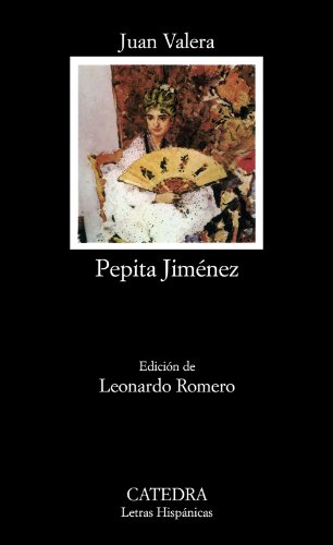 Pepita Jiménez (Letras Hispánicas) por Juan Valera