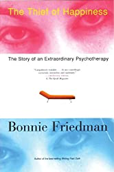 The Thief of Happiness: The Story of an Extraordinary Psychotherapy
