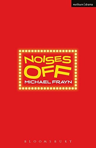 Noises Off (Modern Plays) por Michael Frayn