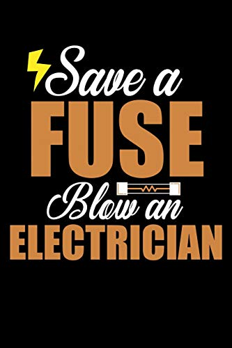Save an fuse blow an electrician: Composition Journal Notebook Wide Ruled with 100 lined pages for you as budget planner or password organizer Blow Fuse