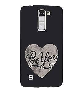 Be You 3D Hard Polycarbonate Designer Back Case Cover for LG K10 :: LG K10 Dual SIM :: LG K10 K420N K430DS K430DSF K430DSY