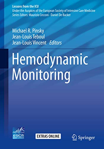 Hemodynamic Monitoring (Lessons from the ICU) (English Edition)