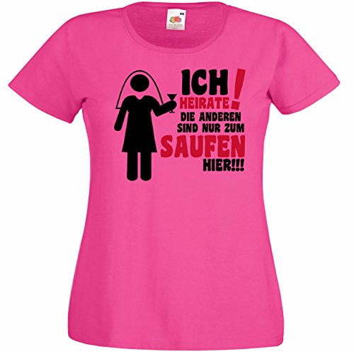 en Junggesellenabschied mit Motiv Ich heirate und die Anderen sind nur zum Saufen hier (Frauen/Braut) in pink, Größe M (Die Braut In)