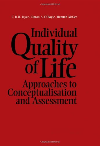 Individual Quality of Life: Approaches to Conceptualisation and Assessment