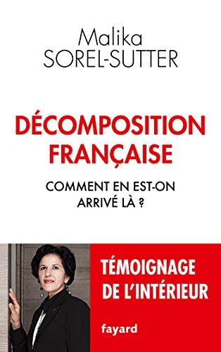 Décomposition française: Comment en est-on arrivé là ?