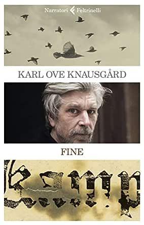 Fine: La mia battaglia 6 (Italian Edition) eBook: Knausgård, Karl Ove,  Podestà Heir, Margherita: Amazon.de: Kindle-Shop