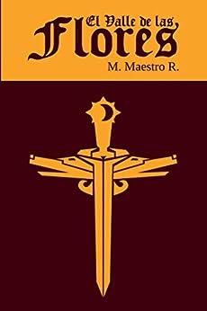 El Valle de Las Flores: Segunda parte de la Trilogía de Los Clanes (Spanish Edition) by [Maestro R., M.]