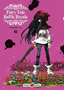 Fairy Tale Battle Royale Edition simple Tome 3