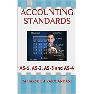ACCOUNTING STANDARDS: AS-1, AS-2, AS-3 and AS-4
