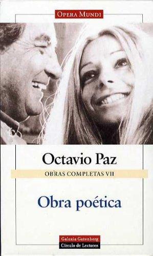 Obra Poetica (Obras Completas, Vii) por Octavio Paz