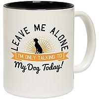 Déjame en paz ... Perro hoy lema plaśtico taza de cerámica taza regalo de cumpleaños para ella, cerámica, negro