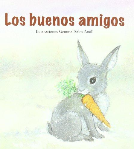 Los buenos amigos (serie animalitos) por Gemma Sales