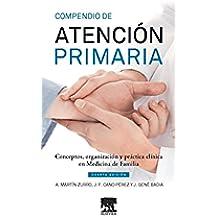 Compendio de Atención Primaria: Conceptos, organización y práctica clínica en Medicina de Familia