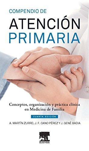 Descargar Libro Compendio de Atención Primaria: Conceptos, organización y práctica clínica en Medicina de Familia de Amando Martín Zurro