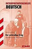 STARK Interpretationen Deutsch - Kleist: Der zerbrochne Krug - Hans-Georg Schede