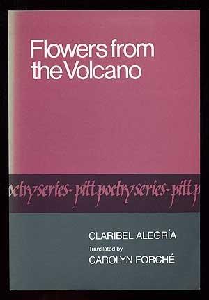 Flowers from the Volcano (Pitt Poetry Series) by Claribel Alegria (1982-12-01) par Claribel Alegria;Carolyn Forche