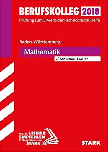 Original-Prüfungen Berufskolleg Mathematik - BaWü