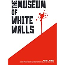 The Museum of White Walls