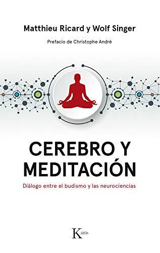 Cerebro y meditación (Ensayo) por Matthieu Ricard
