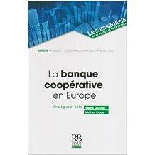 La banque coopérative en Europe: Stratégies et défis
