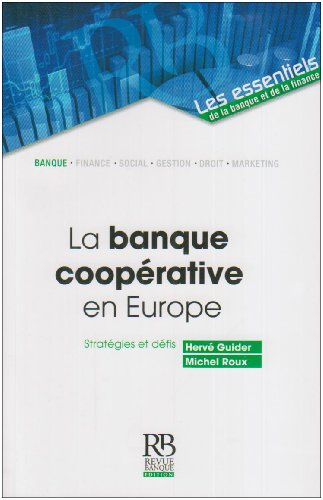 La banque cooprative en Europe: Stratgies et dfis