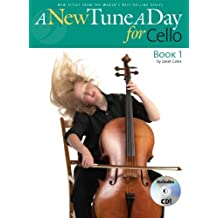 A New Tune A Day for Cello: [Book 1]