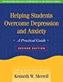 Helping Students Overcome Depression and Anxiety, Second Edition : A Practical Guide(Paperback) - 2008 Edition -