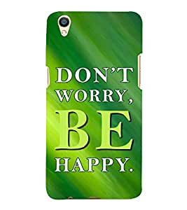 Fiobs Don't Worry Be Happy Designer Back Case Cover for Oppo F1 Plus :: Oppo R9