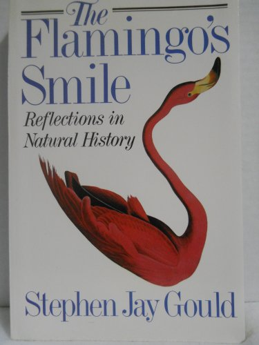 The Flamingo's Smile: Reflections in Natural History por Stephen Jay Gould