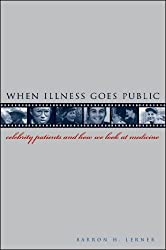 When Illness Goes Public