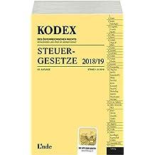 KODEX Steuergesetze 2018/19 (Kodex des Österreichischen Rechts)