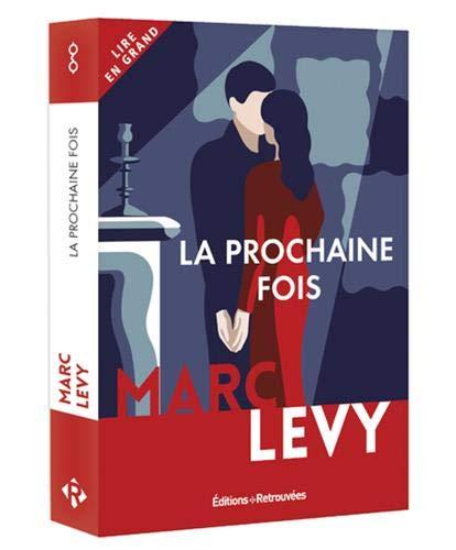 La prochaine fois par  Marc Levy