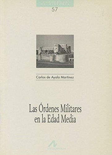 Las órdenes militares en la edad media (Cuadernos de historia)