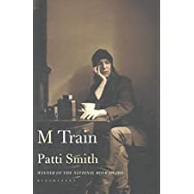 M Train: Patti Smith (***Version Anglaise***)