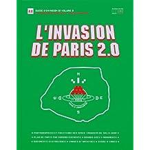 L'invasion De Paris 2.0: Proliferation (Guide D'invasion, Band 1)